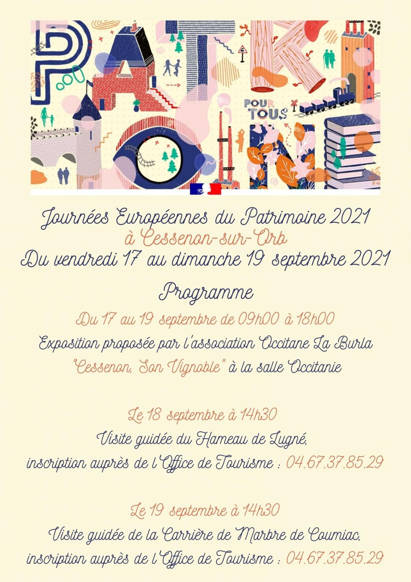 Programme du 17 au 19 de 09h00 a 18h00 exposition cessenon son vignoble a la salle occitanie le 18 a 14h30 visite guidee du hameau de lugne inscription aupres de l office de touris